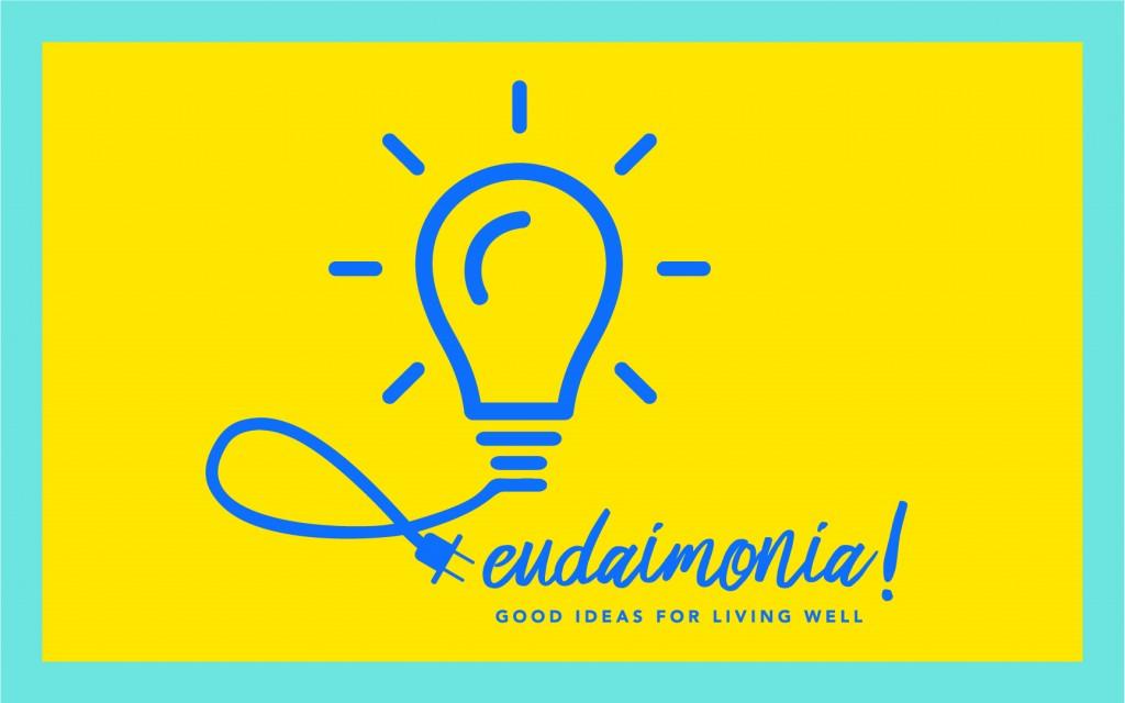 Eudaimonia! Ideashare