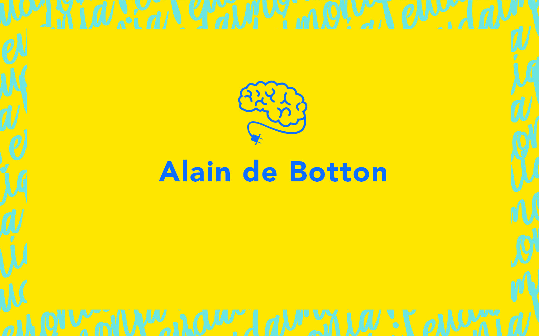 alain de botton discusses systematically training our minds